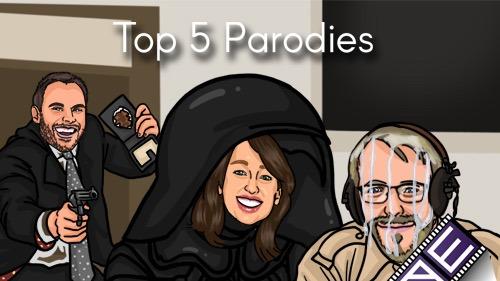 Top 5 Parodies