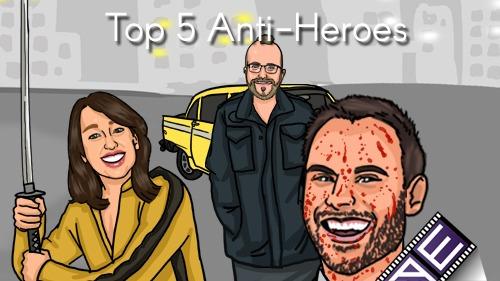 Top 5 Anti-Heroes