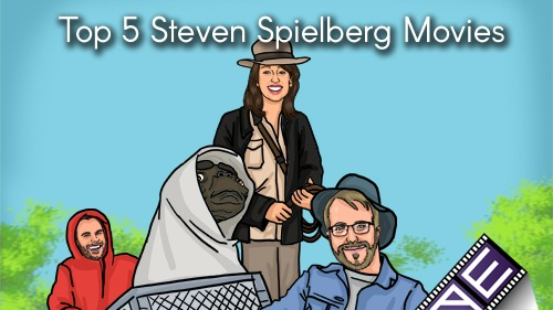 Top 5 Steven Spielberg Movies