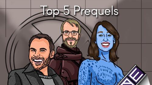 Top 5 Prequels