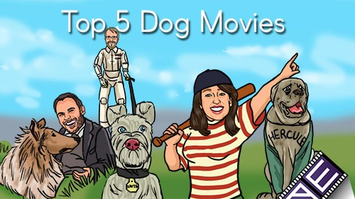 Top 5 Dog Movies