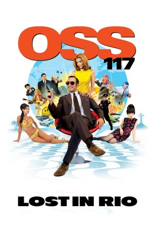 OSS 117 : Lost in Rio poster