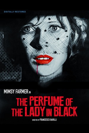The Perfume of the Lady in the Black poster