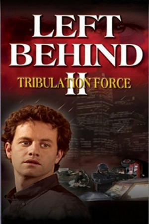 Left Behind II: Tribulation Force poster