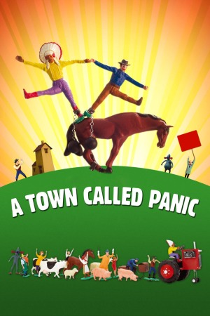 A Town Called Panic poster