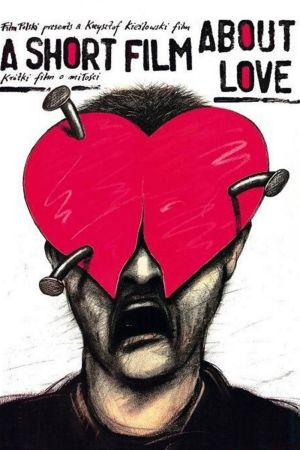 A Short Film About Love poster