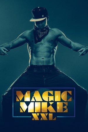 Magic Mike XXL poster
