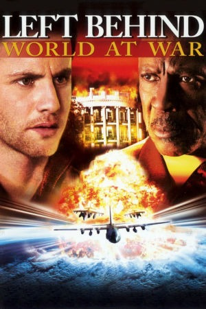 Left Behind III: World at War poster
