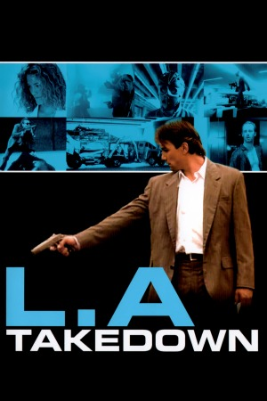 L.A. Takedown poster
