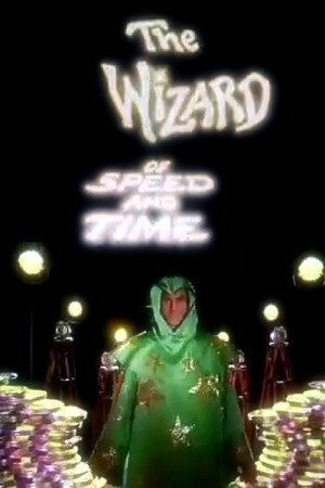 The Wizard of Speed and Time poster