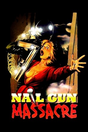 The Nail Gun Massacre poster
