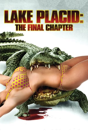 Lake Placid: The Final Chapter poster